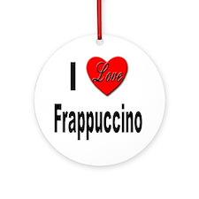 I Love Frappaccino Ornament (Round)