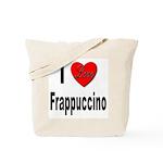 I Love Frappaccino Tote Bag