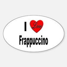 I Love Frappaccino Oval Decal