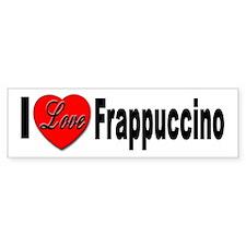 I Love Frappaccino Bumper Car Sticker