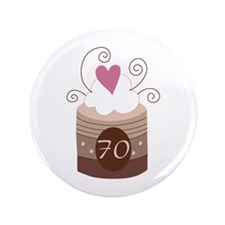 "70th Birthday Cupcake 3.5"" Button"