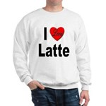 I Love Latte (Front) Sweatshirt