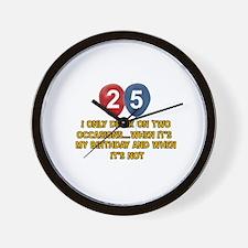 25 year old birthday designs Wall Clock