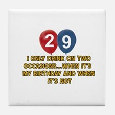 29 year old birthday designs Tile Coaster
