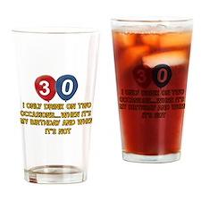 30 year old birthday designs Drinking Glass