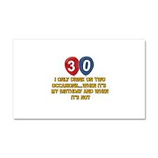 30 year old birthday designs Car Magnet 20 x 12