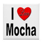 I Love Mocha Tile Coaster