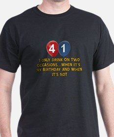 41 year old birthday designs T-Shirt