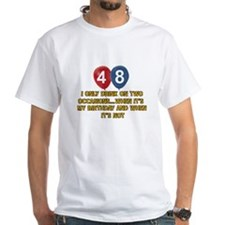 48 year old birthday designs Shirt