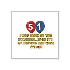 "51 year old birthday designs Square Sticker 3"" x 3"