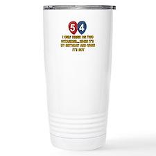 54 year old birthday designs Travel Mug