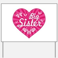 Big Sister Butterfly Heart Yard Sign