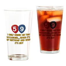 59 year old birthday designs Drinking Glass
