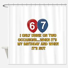 67 year old birthday designs Shower Curtain