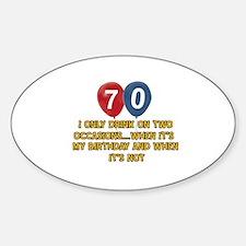 70 year old birthday designs Sticker (Oval)
