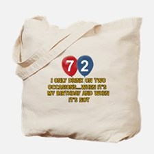 72 year old birthday designs Tote Bag