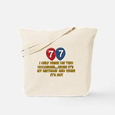 77 year old birthday designs Tote Bag