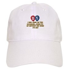81 year old birthday designs Baseball Cap