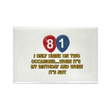 81 year old birthday designs Rectangle Magnet