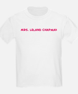 Mrs. Leland Chapman  Kids T-Shirt