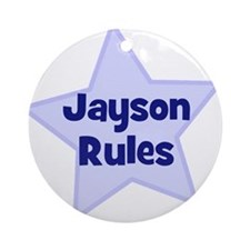 Jayson Rules Ornament (Round)