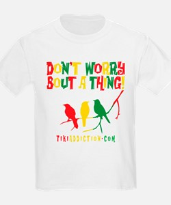 DONT WORRY - ALL T-Shirt