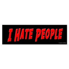 I Hate People Bumper Bumper Sticker