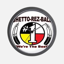 "GHETTO REZ-BALL ""We're The Best"" Wall Clock"