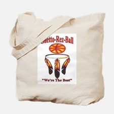 Ghetto-Rez-Ball Were The Best Tote Bag