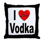 I Love Vodka Throw Pillow