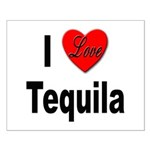 I Love Tequila Small Poster