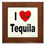 I Love Tequila Framed Tile