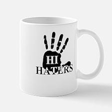 Hi Haters Mug