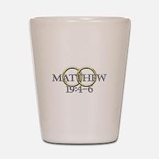 Matthew 19:4-6 Shot Glass