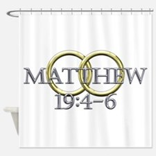 Matthew 19:4-6 Shower Curtain