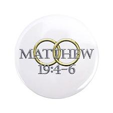 "Matthew 19:4-6 3.5"" Button"