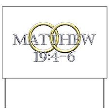 Matthew 19:4-6 Yard Sign
