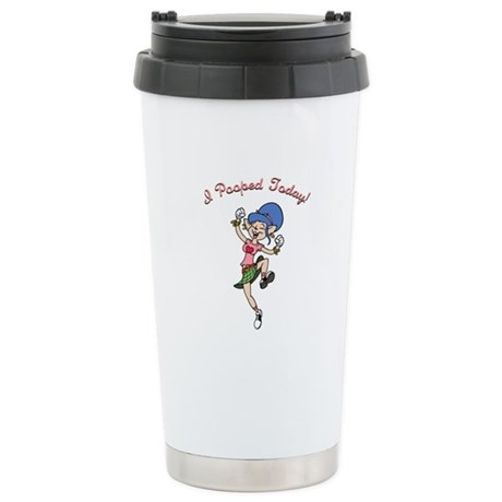 I Pooped Today! -f Stainless Steel Travel Mug