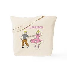 LUV 2 DANCE Tote Bag