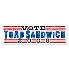 Vote TURD SANDWICH 2008 Bumper Bumper Sticker