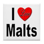 I Love Malts Tile Coaster