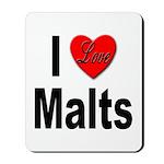 I Love Malts Mousepad