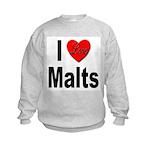 I Love Malts (Front) Kids Sweatshirt