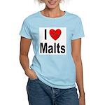 I Love Malts (Front) Women's Pink T-Shirt