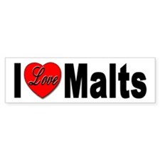 I Love Malts Bumper Bumper Sticker