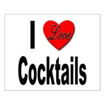 I Love Cocktails Small Poster