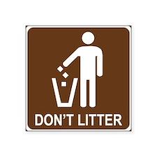 Don't Litter Sticker