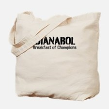 Dianabol Breakfast of Champions Tote Bag