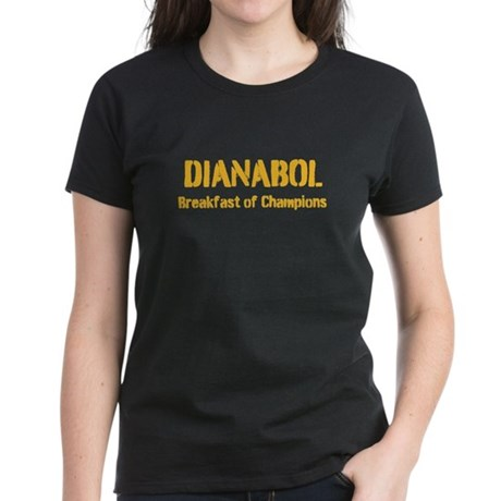 Dianabol Breakfast of Champions Women's Dark T-Shi