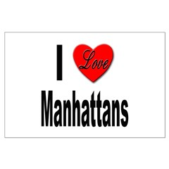 I Love Manhattans Posters
